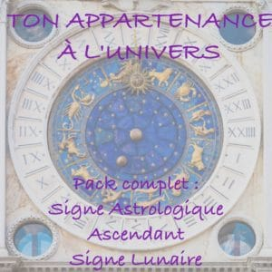 Ton Appartenance à l'Univers (Signe Astrologique + Ascendant + Signe lunaire)